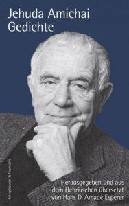 Jehuda Amichai: Gedichte